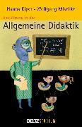 Cover-Bild zu Einführung in die Allgemeine Didaktik (eBook) von Kiper, Hanna