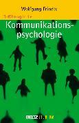 Cover-Bild zu Einführung in die Kommunikationspsychologie (eBook) von Frindte, Wolfgang