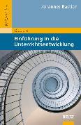 Cover-Bild zu Einführung in die Unterrichtsentwicklung (eBook) von Bastian, Johannes