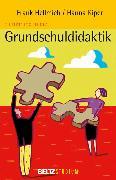 Cover-Bild zu Einführung in die Grundschuldidaktik (eBook) von Hellmich, Frank