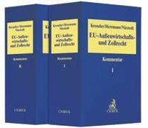 Cover-Bild zu EU-Außenwirtschafts- und Zollrecht - EU-Aussenwirtschafts- und Zollrecht von Krenzler, Horst Günter (Hrsg.)