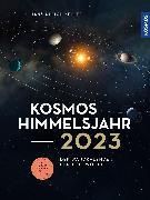 Cover-Bild zu Kosmos Himmelsjahr-Kalender 2023 von Keller, Hans-Ulrich