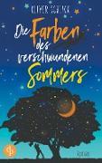 Cover-Bild zu Die Farben des verschwundenen Sommers von Schlick, Oliver