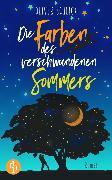 Cover-Bild zu Die Farben des verschwundenen Sommers (eBook) von Schlick, Oliver