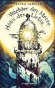 Cover-Bild zu Wächter der Meere, Hüter des Lichts (eBook) von Schlick, Oliver