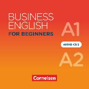 Cover-Bild zu Business English for Beginners, New Edition, A1/A2, Audio-CDs