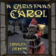 Cover-Bild zu A Christmas Carol (Charles Dickens) (Audio Download) von Dickens, Charles