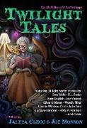 Cover-Bild zu Twilight Tales (LTUE Benefit Anthologies, #3) (eBook) von Monson, Joe