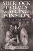 Cover-Bild zu Sherlock Holmes and Young Winston - The Jubilee Plot (eBook) von Hogan, Mike