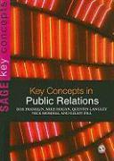 Cover-Bild zu Key Concepts in Public Relations von Franklin, Bob