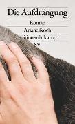 Cover-Bild zu Die Aufdrängung von Koch, Ariane