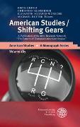 Cover-Bild zu American Studies/Shifting Gears von Christ, Birte (Hrsg.)