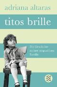 Cover-Bild zu Titos Brille von Altaras, Adriana