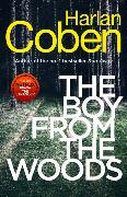 Cover-Bild zu The Boy from the Woods von Coben, Harlan
