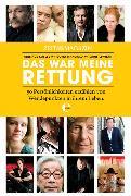 Cover-Bild zu ZEITmagazin - Das war meine Rettung (eBook) von Koelbl, Herlinde