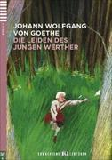 Cover-Bild zu Die Leiden des jungen Werther von Goethe, Johann Wolfgang von