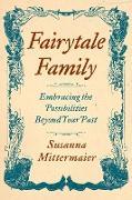 Cover-Bild zu Fairytale Family von Mittermaier, Susanna
