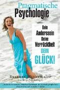 Cover-Bild zu Pragmatische Psychologie - Pragmatic Psychology German von Mittermaier, Susanna