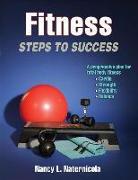 Cover-Bild zu Fitness: Steps to Success von Naternicola, Nancy L.