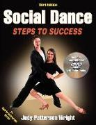 Cover-Bild zu Social Dance: Steps to Success [With DVD] von Wright, Judy Patterson