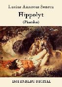 Cover-Bild zu Hippolyt (eBook) von Lucius Annaeus Seneca