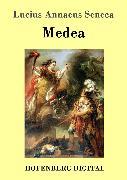 Cover-Bild zu Medea (eBook) von Lucius Annaeus Seneca