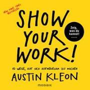 Cover-Bild zu Show Your Work! von Kleon, Austin