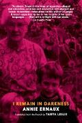 Cover-Bild zu I Remain in Darkness (eBook) von Ernaux, Annie