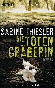 Cover-Bild zu Die Totengräberin (eBook) von Thiesler, Sabine