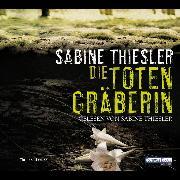 Cover-Bild zu Die Totengräberin (Audio Download) von Thiesler, Sabine