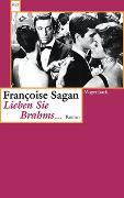 Cover-Bild zu Lieben Sie Brahms von Sagan, Francoise