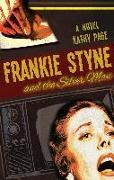 Cover-Bild zu Frankie Styne & the Silver Man von Page, Kathy