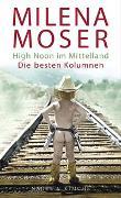 Cover-Bild zu High Noon im Mittelland von Moser, Milena