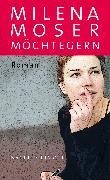 Cover-Bild zu Möchtegern (eBook) von Moser, Milena