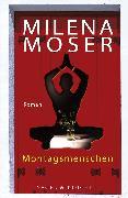 Cover-Bild zu Montagsmenschen (eBook) von Moser, Milena
