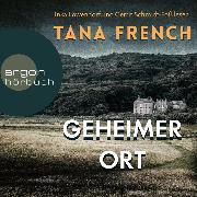 Cover-Bild zu Geheimer Ort (Ungekürzte Lesung) (Audio Download) von French, Tana