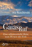 Cover-Bild zu Gaias Ruf von Ruschinski, Ina