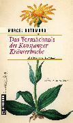 Cover-Bild zu Das Vermächtnis des Konstanzer Kräuterbuchs (eBook) von Rothmund, Marcel