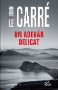 Cover-Bild zu Un adevar delicat (eBook) von Le Carré, John