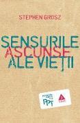 Cover-Bild zu Sensurile ascunse ale vie¿ii (eBook) von Grosz, Stephen
