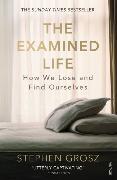 Cover-Bild zu The Examined Life von Grosz, Stephen