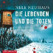 Cover-Bild zu Die Lebenden und die Toten (Audio Download) von Neuhaus, Nele