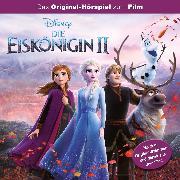 Cover-Bild zu Disney - Die Eiskönigin 2 (Audio Download) von Janke, Daniel