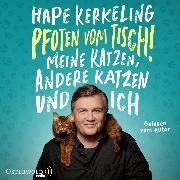 Cover-Bild zu Pfoten vom Tisch! (Audio Download) von Kerkeling, Hape