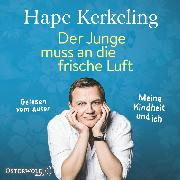 Cover-Bild zu Der Junge muss an die frische Luft (Audio Download) von Kerkeling, Hape