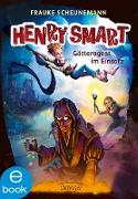 Cover-Bild zu Henry Smart 2. Götteragent im Einsatz (eBook) von Scheunemann, Frauke