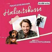 Cover-Bild zu Hochzeitsküsse (Audio Download) von Scheunemann, Frauke