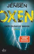 Cover-Bild zu Oxen. Der dunkle Mann von Jensen, Jens Henrik