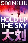 Cover-Bild zu Liu, Cixin: Hold Up The Sky