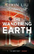 Cover-Bild zu Liu, Cixin: The Wandering Earth